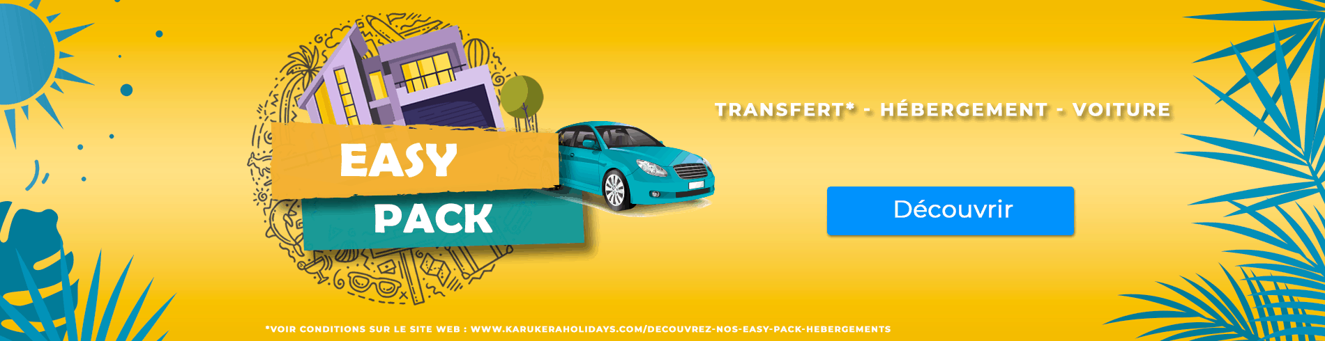 Découvrez le Easy Pack by Karukera Holidays